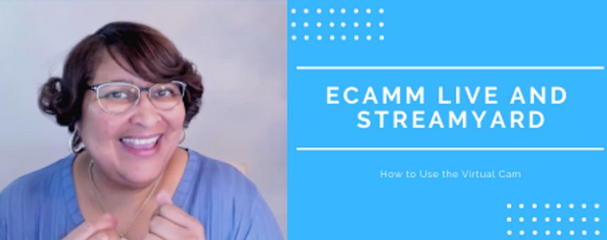 Improve Your Streamyard Live Streams with the Virtual Cam in Ecamm Live