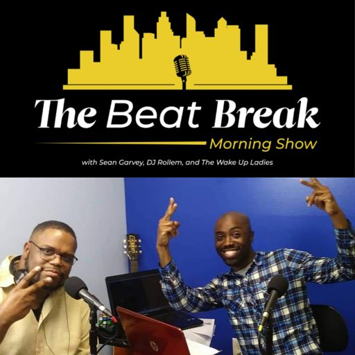 The Beat Break Morning Show - Weekday Mornings 5 a.m. - 9 a.m. EST.