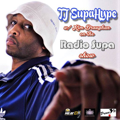 The Radio Supa Show with TJ Supa Hype & Kim Draughn - Late Nights 12 a.m. to 1 a.m. & Saturday Nights 7p.m. to 9 p.m. e.s.t.