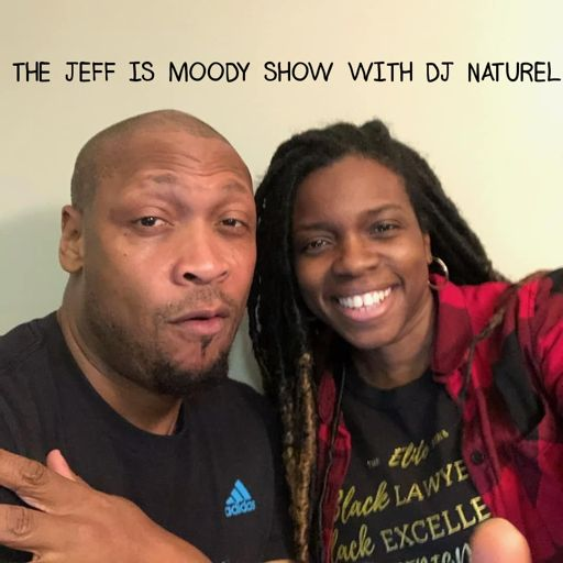 The Jeff is Moody Show with DJ Naturel - Weekday Afternoons 3 p.m. - 6 p.m. EST.