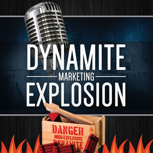 Cover art for podcast Dynamite Marketing Explosion - List Building with Trevor McHaffie