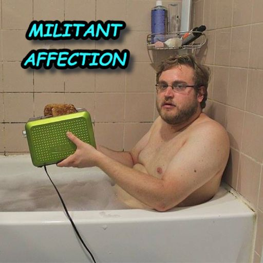 Cover art for podcast Militant Affection: A Dark Comedy