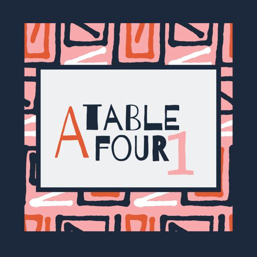 Cover art for podcast A Table Four 1