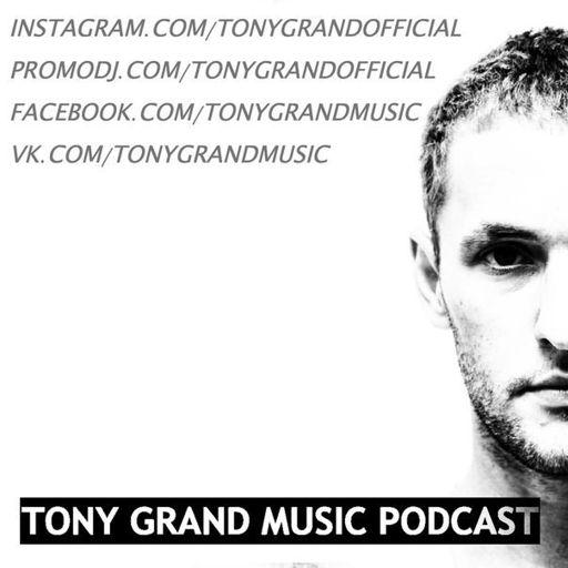 Tony Grand - Reunion 142 from Tony Grand Music Podcast on