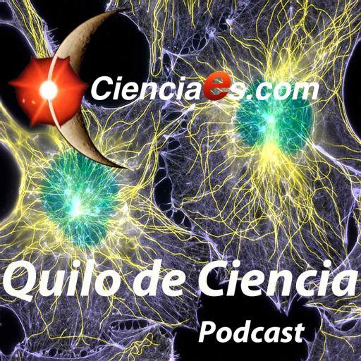 Quilo de Ciencia - Cienciaes com on RadioPublic