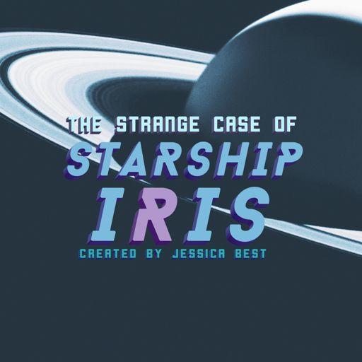 Cover art for podcast The Strange Case of Starship Iris