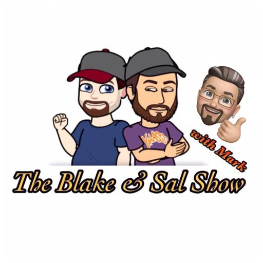 Cover art for podcast The Blake & Sal Show