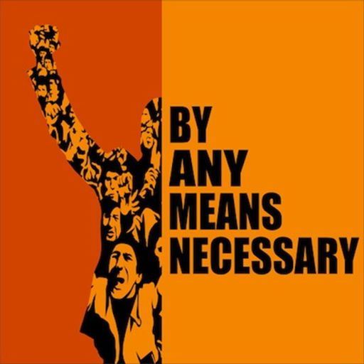 By Any Means Necessary on RadioPublic