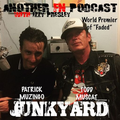 b91aba3c Patrick Muzingo/Todd Muscat - Junkyard from Another FN Podcast on  RadioPublic