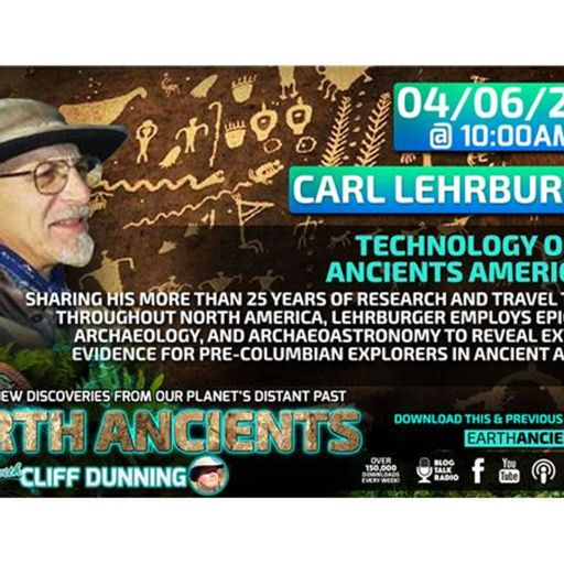 bbe3d918882 Carl Lehrburger  Technology of the Ancient America s from Earth Ancients on  RadioPublic