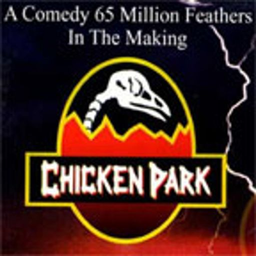 7e63697199a1 TPB: Chicken Park from The Projection Booth Podcast on RadioPublic