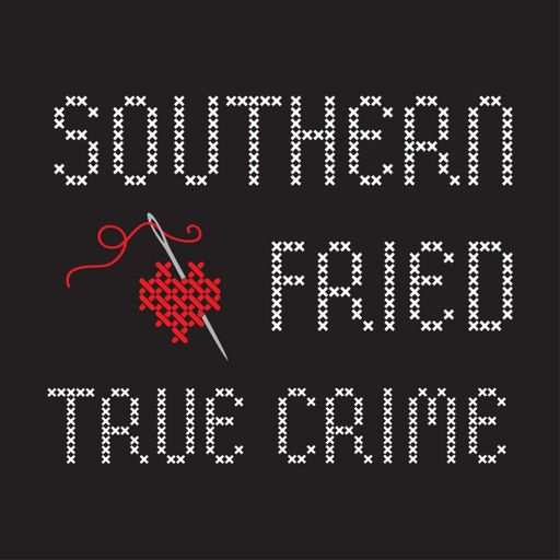 Cover art for podcast Southern Fried True Crime
