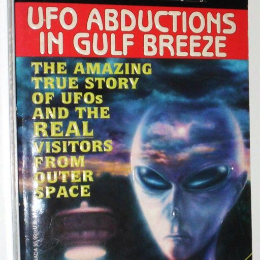 Episode 168: The Gulf Breeze UFOS - Part II from The Unbelievable
