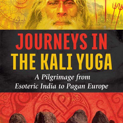 Aki Cederberg - Journeys in the Kali Yuga from Occult of