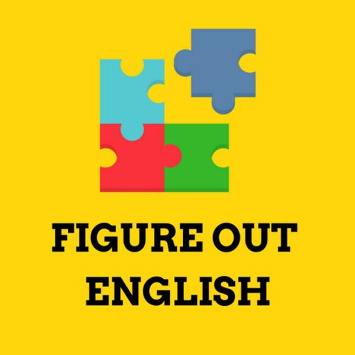 Cover art for podcast Figure Out English