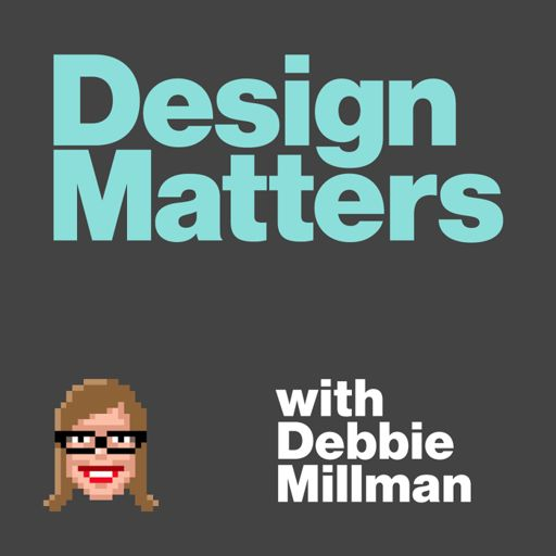 Cover art for podcast Design Matters with Debbie Millman