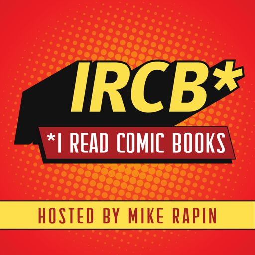 Cover art for podcast I Read Comic Books