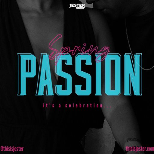 Spring Passion 2019 [It's A Celebration] from Jester's Podcast on