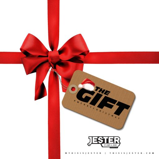 The Gift [Unwrapped & Remixed] from Jester's Podcast on RadioPublic