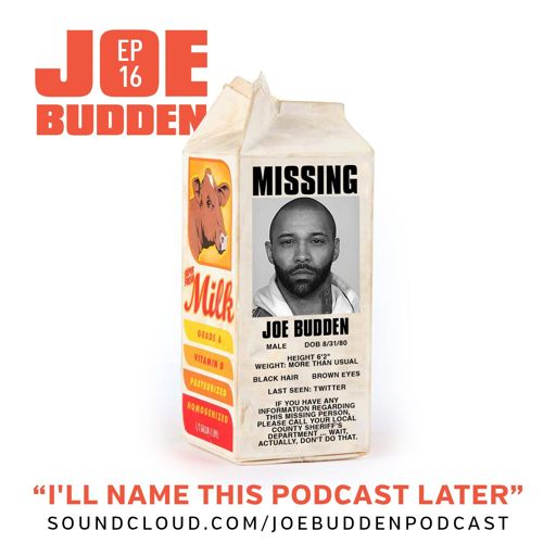 27f754c5f3d I ll Name This Podcast Later Episode 16 from The Joe Budden Podcast ...