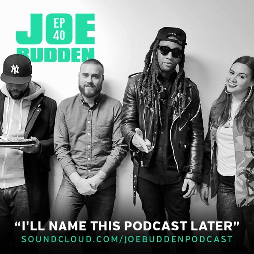 b7a9ce51a2f I'll Name This Podcast Later Episode 40 from The Joe Budden Podcast ...