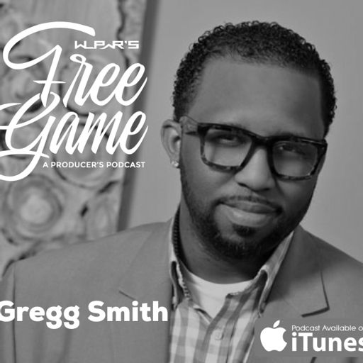1b690ac70c52 Free Game- The WLPWR Producer's Podcast episode 27 ft. Gregg Smith SESAC