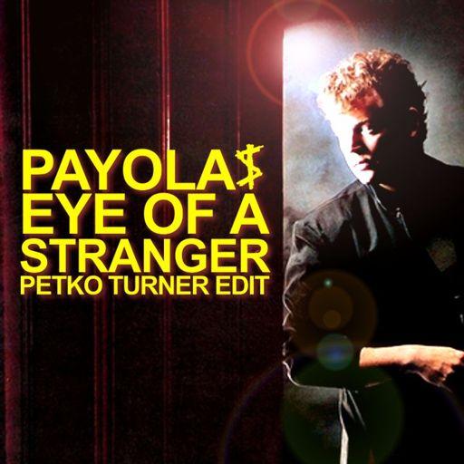 Eye Of A Stranger (Petko Turner Edit)Free HD DL Slow Disco - Cosmic