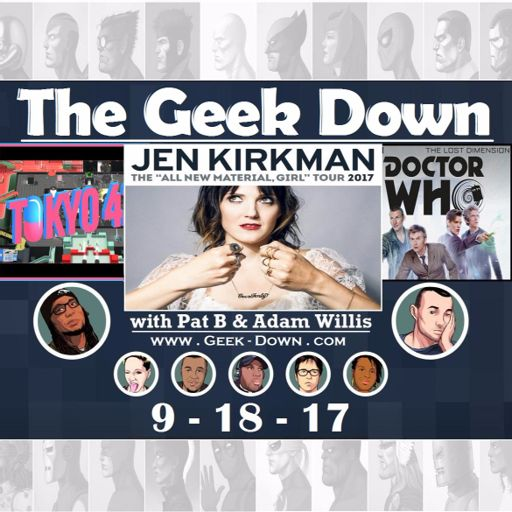 3089a4fd1 Geek Down 9-18-17 - Jen Kirkman, Doctor Who, and a Stick-figure Assassin  walk into a bar... from The Geek Down on RadioPublic