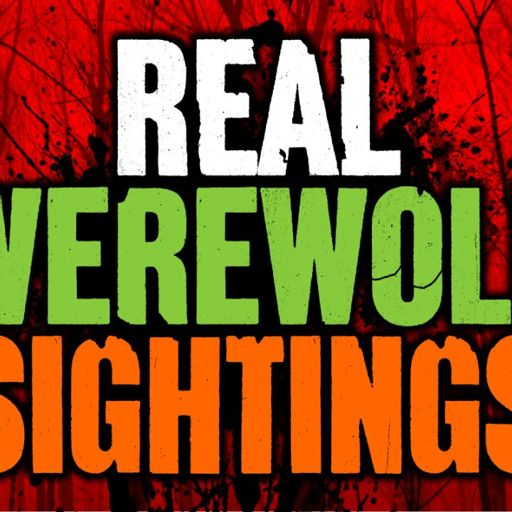Episode 292 - 5 REAL Werewolf Sightings from Darkness