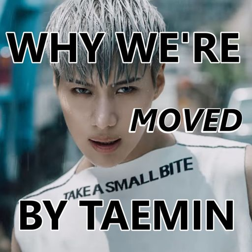 Why We're Moved By Taemin from Kpopcast on RadioPublic