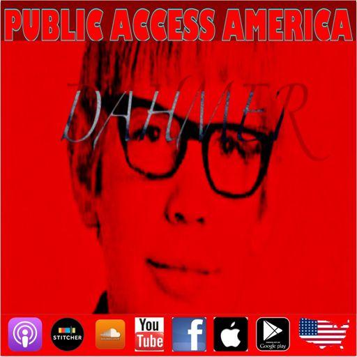 Jeffrey Dahmer from Public Access America on RadioPublic