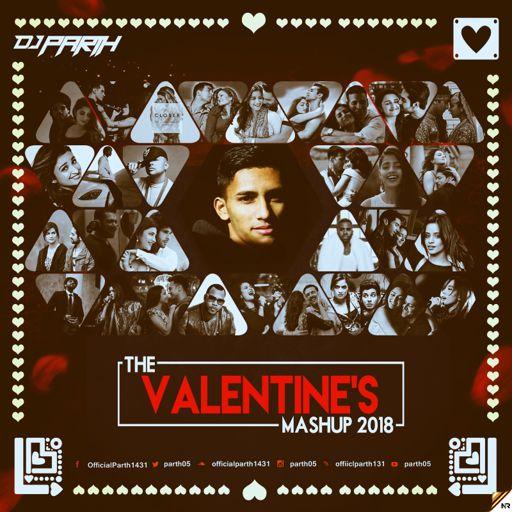 VALANTINE MASHUP ( DJ PARTH ) 2018 from Club House, Hip Hop, Deep