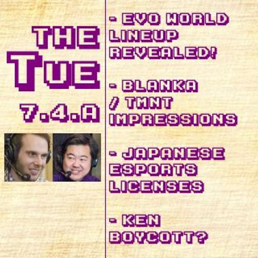 Tuesday 7 4 A: Evo World Lineup Announced!, Blanka / TMNT