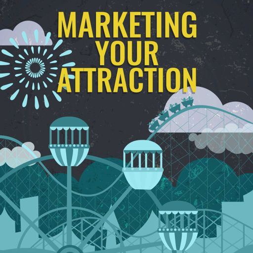 Digital vs  Traditional Marketing for big and small attractions from