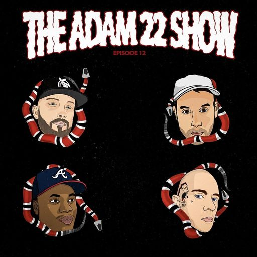 365c2cf0827 The Adam22 Show  12  I Met Gucci Mane   Guy Fieri from No Jumper on  RadioPublic