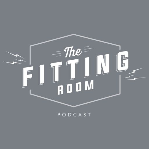 806cec0876 The Fitting Room EP. 81: Answering Your Questions (Mailbag Part I) from The  Fitting Room Podcast on RadioPublic