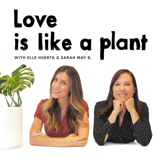 Love is like a plant on RadioPublic