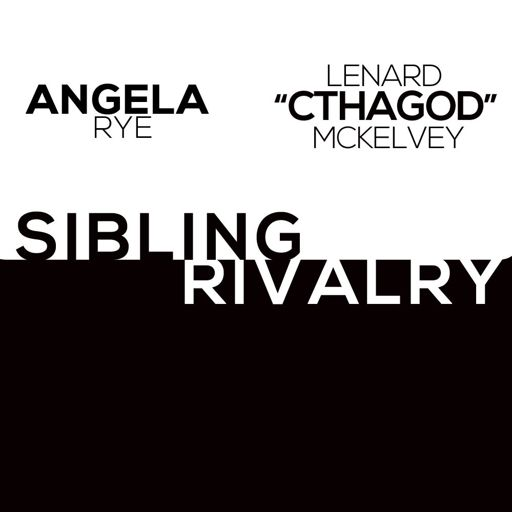 Sibling Rivalry (Feat  Angela Rye, Wax & Lore'l) from The