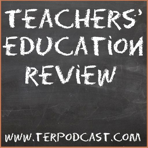 Cover art for podcast Teachers Education Review