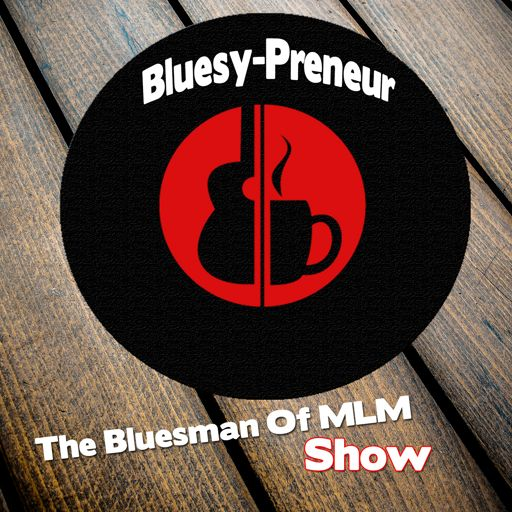 Cover art for podcast Bluesman Of MLM