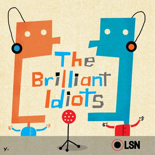 Cover art for podcast The Brilliant Idiots