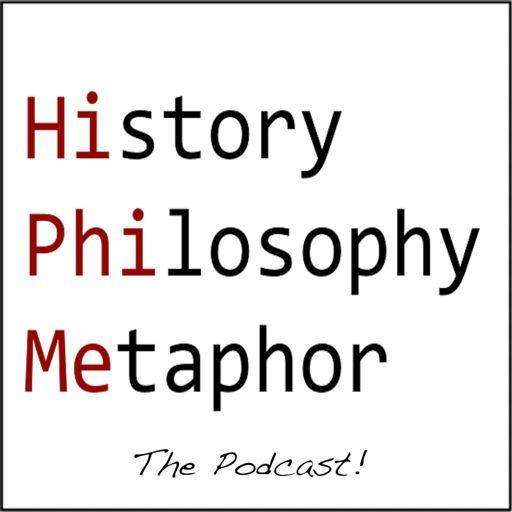 Cover art for podcast HistoryPhilosophyMetaphor