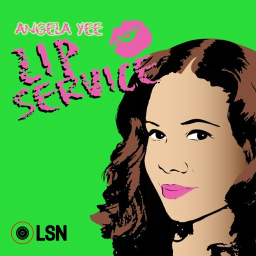 Cover art for podcast Angela Yee's Lip Service