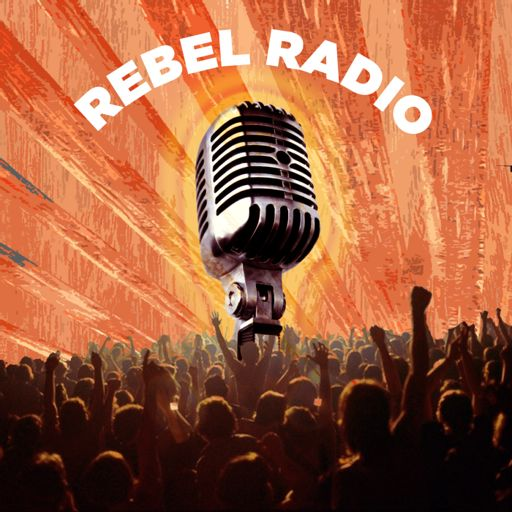 Cover art for podcast Rebel Radio