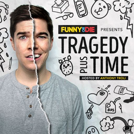 Cover art for podcast Tragedy Plus Time