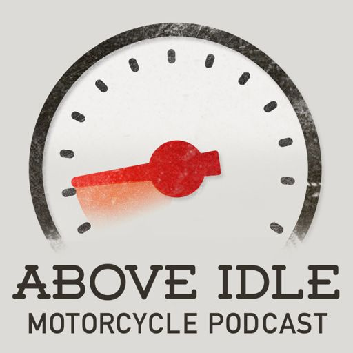 Cover art for podcast Above Idle Motorcycle Podcast