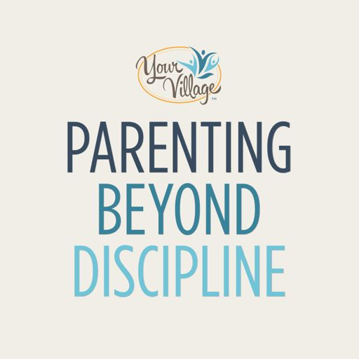 Cover art for podcast Parenting Beyond Discipline