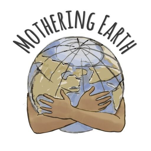 Cover art for podcast Mothering Earth Podcast