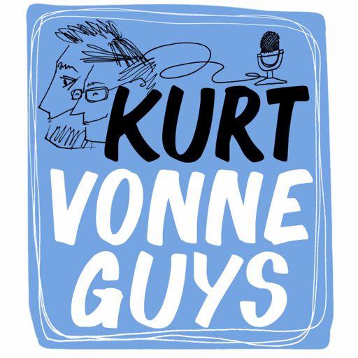 Cover art for podcast Kurt Vonneguys