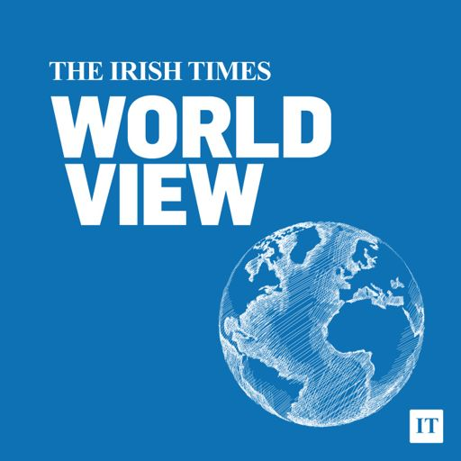 Cover art for podcast The Irish Times World View Podcast